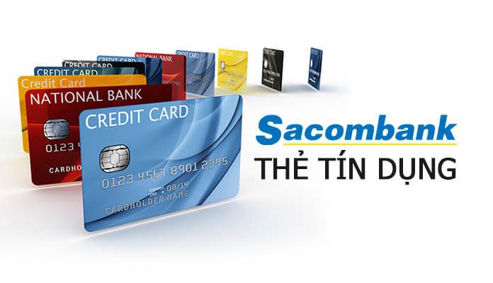Điều kiện làm thẻ tín dụng của ngân hàng Sacombank